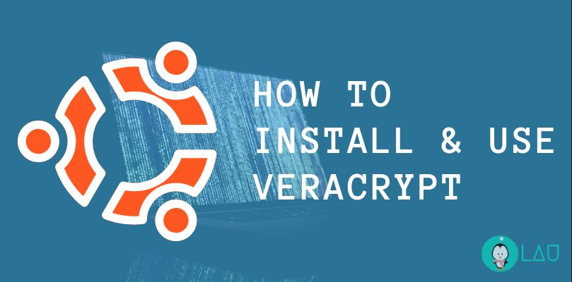 how to install and use veracrypt