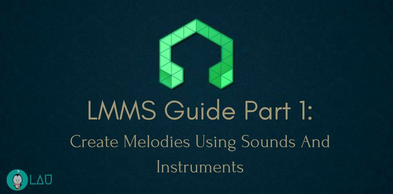lmms guide create melodies