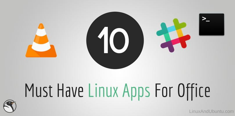 10 must have linux applications for office
