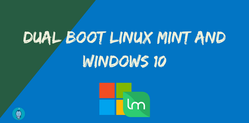 Dual boot Linux Mint And Windows 10