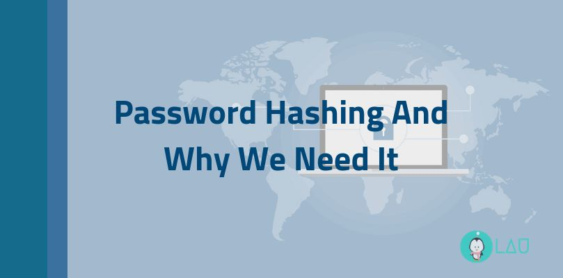 Password Hashing And Why We Need It