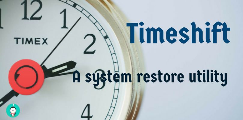 Timeshift A System Restore Utility Tool Review