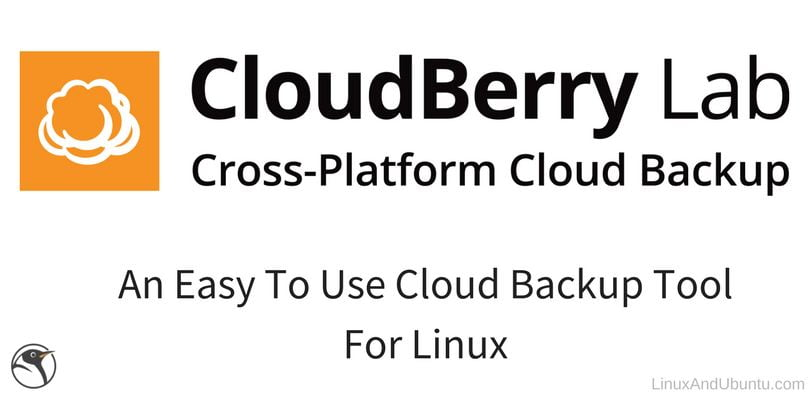 cloudberry an easy to use cloud backup tool for linux