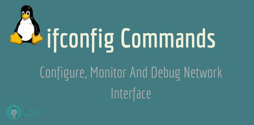 ifconfig Commands To Configure, Monitor And Debug Network