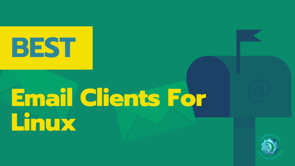 Best email clients for Linux